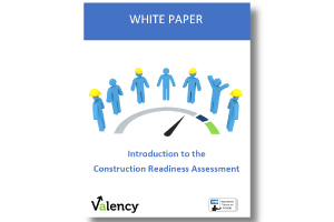 White Paper – Introduction to the Construction Readiness Assessment