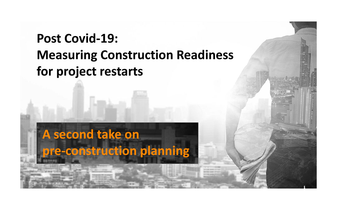 Measuring Construction Readiness for Project Restarts after Covid-19