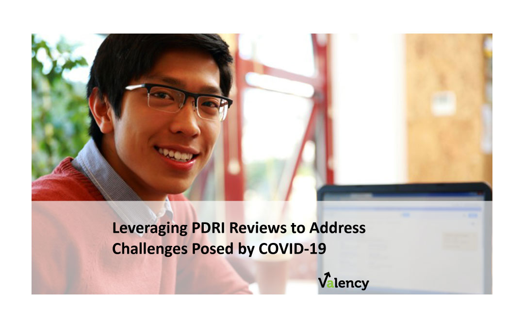 Leveraging PDRI Reviews to Address Challenges Posed by COVID-19