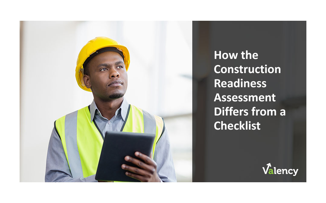 blog how the construction readiness assessment differs from a construction readiness checklist